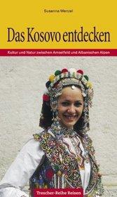 Kosovo entdecken | reisgids 9783897940789  Trescher Verlag   Reisgidsen Servië, Bosnië-Hercegovina, Macedonië, Kosovo, Montenegro