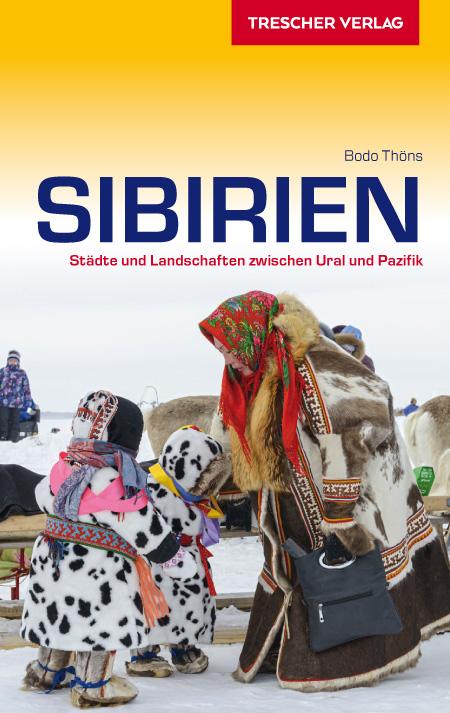 Sibirien | reisgids Siberië 9783897943322  Trescher Verlag   Reisgidsen Siberië