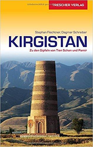 Kirgistan (Kyrgyzstan) | reisgids 9783897943872 Thomas Scholl Trescher Verlag   Reisgidsen Centraal-Aziatische republieken (Kazachstan, Uzbekistan, Turkmenistan, Kyrgysztan, Tadjikistan)