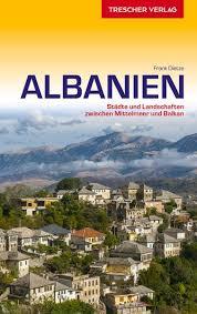 Albanien Entdecken | reisgids 9783897943933  Trescher Verlag   Reisgidsen Albanië