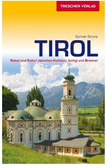 Tirol | Duitstalige reisgids 9783897944077  Trescher Verlag   Reisgidsen Tirol & Vorarlberg