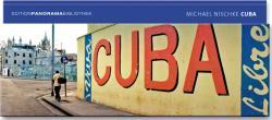 Cuba, La Habana 9783898231794 Nischke Ed. Panorama Bibliothek   Fotoboeken Cuba