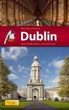 Dublin, MM-City | reisgids Dublin 9783899537741  Michael Müller Verlag MM-City  Reisgidsen Dublin
