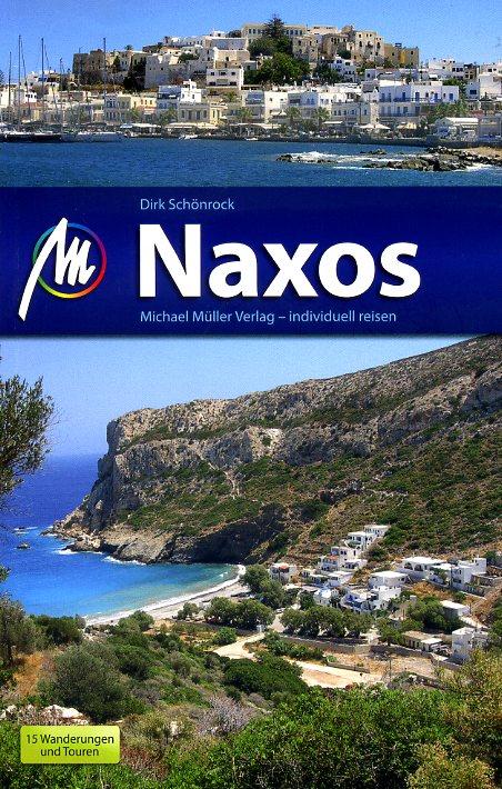 Naxos | reisgids 9783899539981  Michael Müller Verlag   Reisgidsen Egeïsche Eilanden
