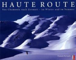 Haute Route 9783909111176  AS Verlag, Zuerich   Wandelgidsen Wallis