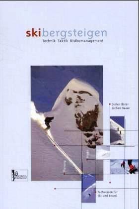 Skibergsteigen 9783926807922 Elsner, Haase Panico Verlag   Wintersport