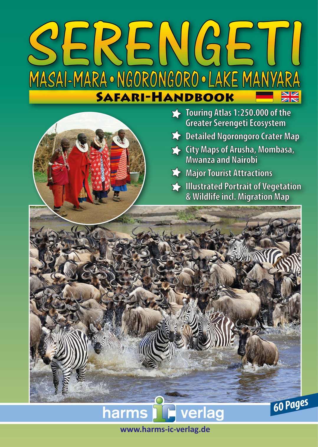 Serengeti; Masai-Mara, Ngorongoro, Lake Manyara 9783927468351  Harms   Reisgidsen, Wegenatlassen Tanzania, Zanzibar