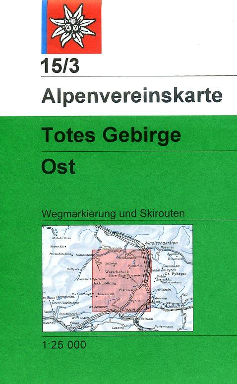 AV-15/3 Totes Gebirge Ost [2016] Alpenvereinskarte wandelkaart 9783928777339  AlpenVerein Alpenvereinskarten  Wandelkaarten Salzburg, Karinthië, Tauern, Stiermarken