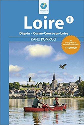 Kanu Kompakt Loire 1 9783934014428  Thomas Kettler   Watersportboeken Bourgogne