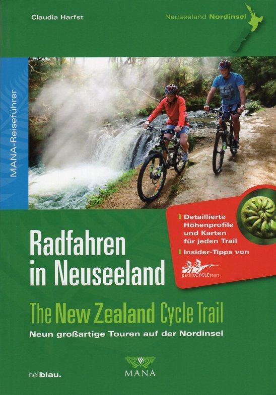 Radfahren in Neuseeland (Nordinsel) [fietsgids Nieuw-Zeeland: Noordereiland] 9783934031227  Mana   Fietsgidsen, Meerdaagse fietsvakanties Nieuw Zeeland