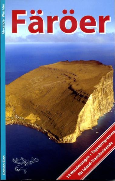 Färöer Selbst Entdecken 9783937452159  Regenbogen   Reisgidsen Faeröer (Foroyar)