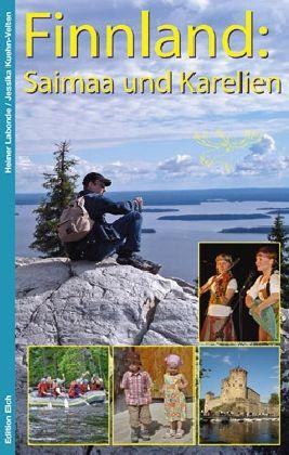 Finnland: Saimaa und Karelien * 9783937452173  Edition Elch   Reisgidsen Finland
