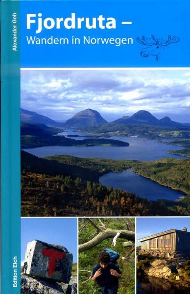 Fjordruta – Wandern in Norwegen 9783937452258  Edition Elch   Wandelgidsen Noorwegen boven de Sognefjord