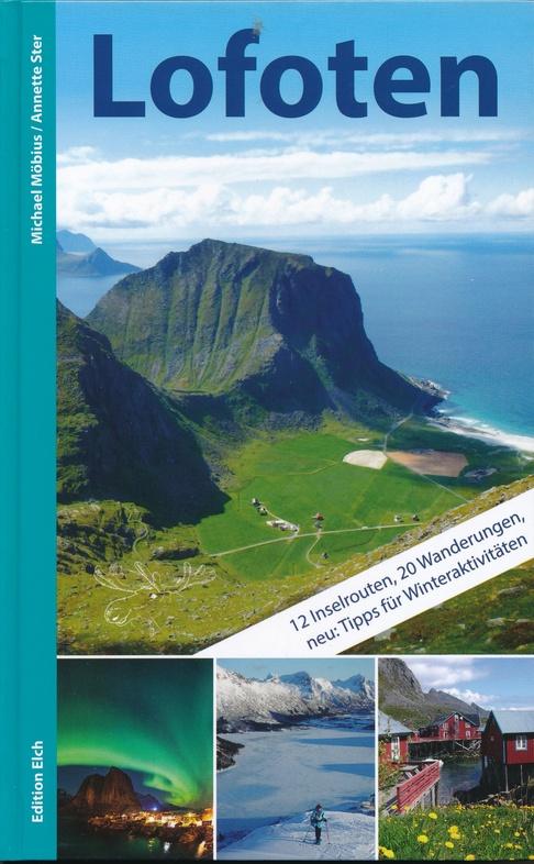 Lofoten | reisgids 9783937452340  Edition Elch   Reisgidsen Noorwegen boven de Sognefjord
