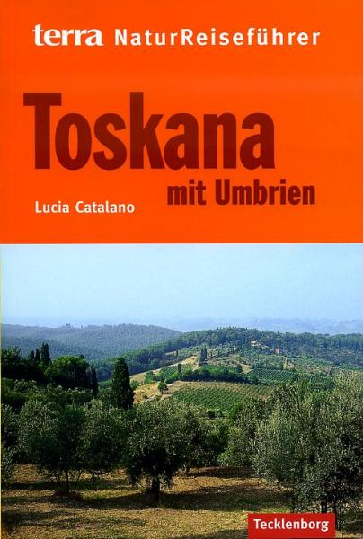 Terra Reiseführer Natur: Toskana 9783939172246  Tecklenborg   Natuurgidsen Toscane, Florence, Umbrië