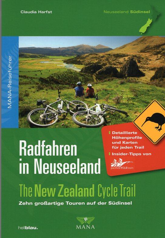 Radfahren in Neuseeland (Südinsel) [fietsgids Nieuw-Zeeland: Zuidereiland] 9783955030063  Mana   Fietsgidsen, Meerdaagse fietsvakanties Nieuw Zeeland