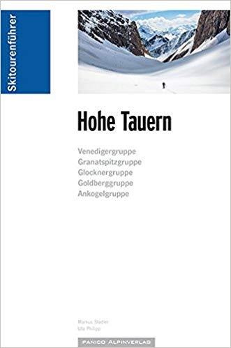 Skitourenführer Hohe Tauern | Markus Stadler 9783956110627  Panico Verlag Panico Skitourenführer  Wintersport Salzburger Land & Stiermarken