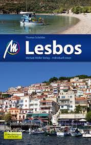 Lesbos   reisgids 9783956540295  Michael Müller Verlag   Reisgidsen Egeïsche Eilanden