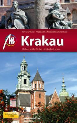 Krakau | reisgids 9783956540325 Szurmant, Jan; Niedzielska, Magdalena Michael Müller Verlag   Reisgidsen Polen