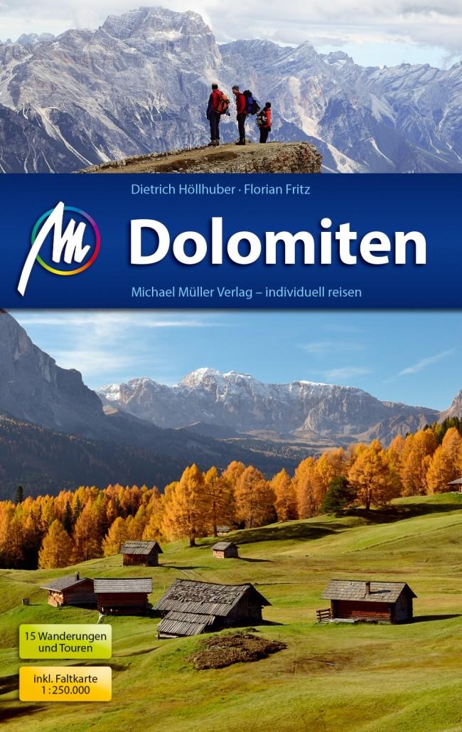 Dolomiten | reisgids Dolomieten 9783956543654  Michael Müller Verlag   Reisgidsen Zuid-Tirol, Dolomieten