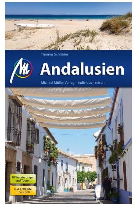 Andalusien   reisgids Andalusië 9783956544170  Michael Müller Verlag   Reisgidsen Andalusië