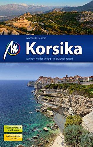 Korsika (Corsica) | reisgids Corsica 9783956544453  Michael Müller Verlag   Reisgidsen Corsica
