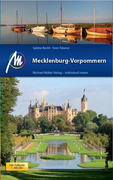 Mecklenburg-Vorpommern | reisgids 9783956544569  Michael Müller Verlag   Reisgidsen Mecklenburg-Vorpommern