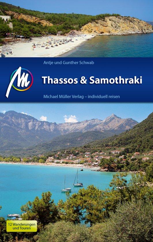 Thassos + Samothraki   reisgids 9783956544590 Schwab Michael Müller Verlag   Reisgidsen Egeïsche Eilanden