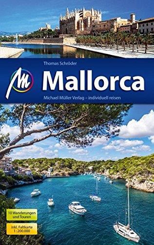 Mallorca | reisgids 9783956545030  Michael Müller Verlag   Reisgidsen Mallorca