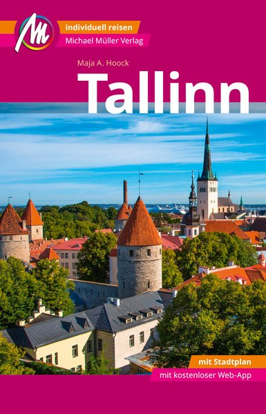 Tallinn | reisgids 9783956545474  Michael Müller Verlag   Reisgidsen Estland