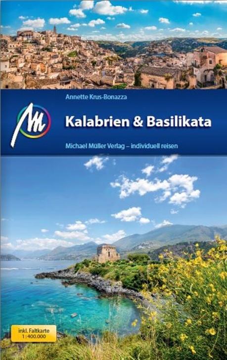 Kalabrien - Basilikata | reisgids Calabrië, Basilicata 9783956545863  Michael Müller Verlag   Reisgidsen Basilicata, Calabrië