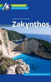 Zakynthos | reisgids 9783956546204  Michael Müller Verlag   Reisgidsen Ionische Eilanden (Korfoe, Lefkas, etc.)