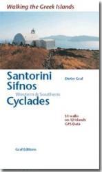 Santorini, Sifnos, Western + Southern Cyclades 9783980880237  Dieter Graf   Wandelgidsen Egeïsche Eilanden