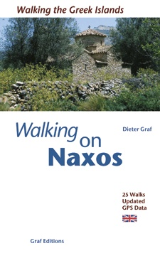 Naxos and the Small Cyclades 9783980880299  Dieter Graf   Wandelgidsen Egeïsche Eilanden