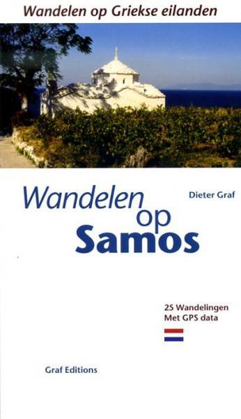 Wandelen op Samos 9783981404746  Dieter Graf Wandelen op Griekse eilanden  Wandelgidsen Egeïsche Eilanden