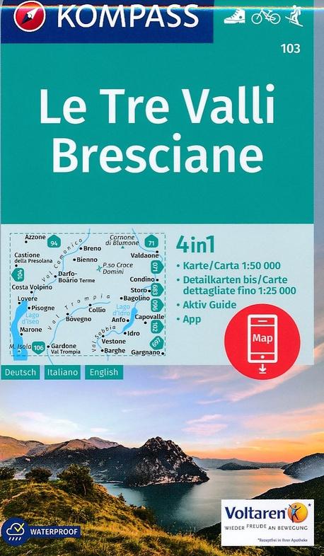KP-103  Le Tre Valli/ Bresciane | Kompass wandelkaart 9783990442401  Kompass Wandelkaarten Kompass Italië  Wandelkaarten Zuid-Tirol, Dolomieten