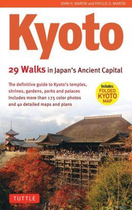 Kyoto: 29 Walks in Japan's Ancient Capital 9784805309186  Tuttle   Reisgidsen, Wandelgidsen Japan