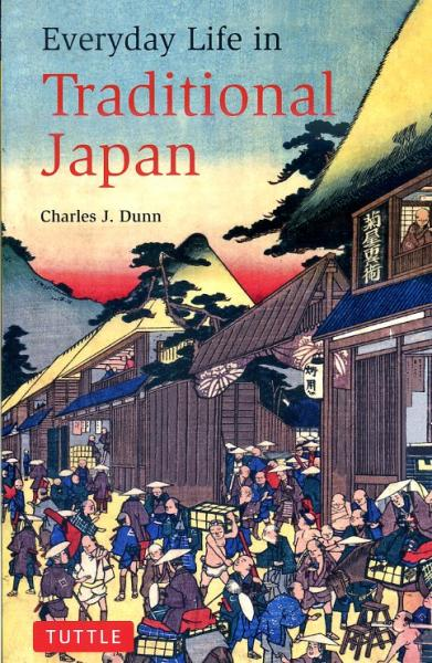 Everyday Life in Traditional Japan 9784805310052  Tuttle   Landeninformatie Japan