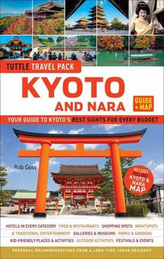 Kyoto and Nara Tuttle Travel Pack Guide + Map 9784805311790  Tuttle   Reisgidsen, Stadsplattegronden Japan