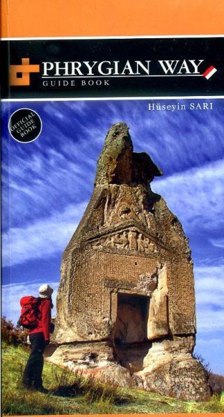 Phrygian Way 9786058677838 Huseyin Sari Upcountry   Meerdaagse wandelroutes, Wandelgidsen Turkse Riviera, overig Turkije