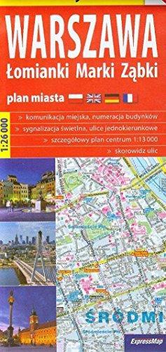 Warschau 1:26.000 (Centrum 1:13.000) 9788375460476  Express Map / Terraquest   Stadsplattegronden Polen