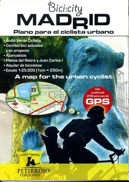 Bici:city-Madrid - plano para el ciclista urbano 9788461375684  Bernard Datcharry   Fietskaarten Madrid & Midden-Spanje
