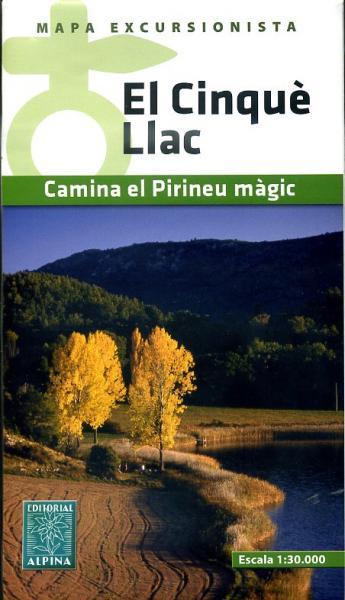 El Cinque Llac map & guide 1:30.000 9788480905060  Editorial Alpina Wandelkaarten Spaanse Pyreneeë  Wandelkaarten Spaanse Pyreneeën