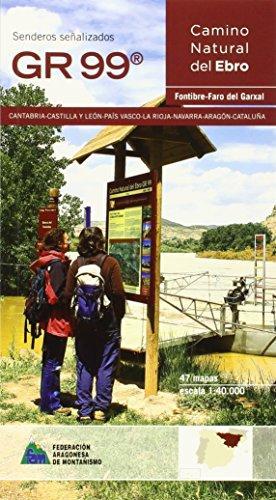 GR-99. Camino natural del Ebro | Spaanstalige wandelgids 9788483214350  Prames   Meerdaagse wandelroutes, Wandelgidsen Catalonië