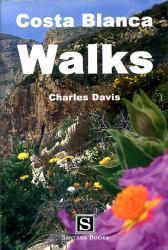 Costa Blanca Walks 9788489954571 Charles Davis Santana Books   Wandelgidsen Costa Blanca