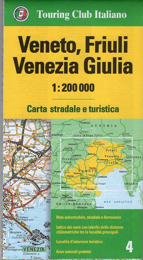TCI-04  Veneto, Friuli 1:200.000 9788836569069  TCI Italië Wegenkaarten  Landkaarten en wegenkaarten Venetië, Veneto, Friuli