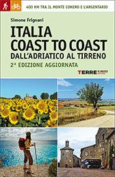 Italia coast to coast 9788861893238 Simone Frignani Terre di Mezzo   Meerdaagse wandelroutes, Wandelgidsen Midden-Italië