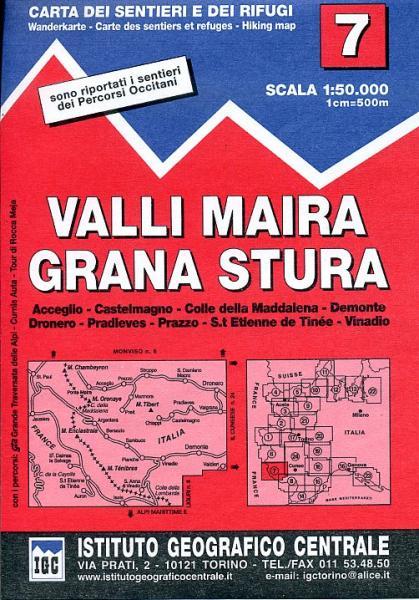 IGC-07: Valli Maira - Grana Stura 9788896455074  IGC IGC: 1:50.000  Wandelkaarten Turijn, Piemonte