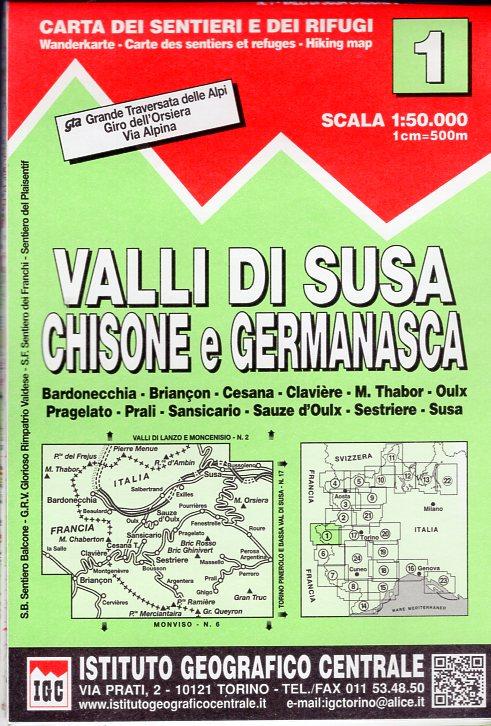 IGC-01: Valli di Susa, Chisone e Germanasca 9788896455555  IGC IGC: 1:50.000  Wandelkaarten Turijn, Piemonte