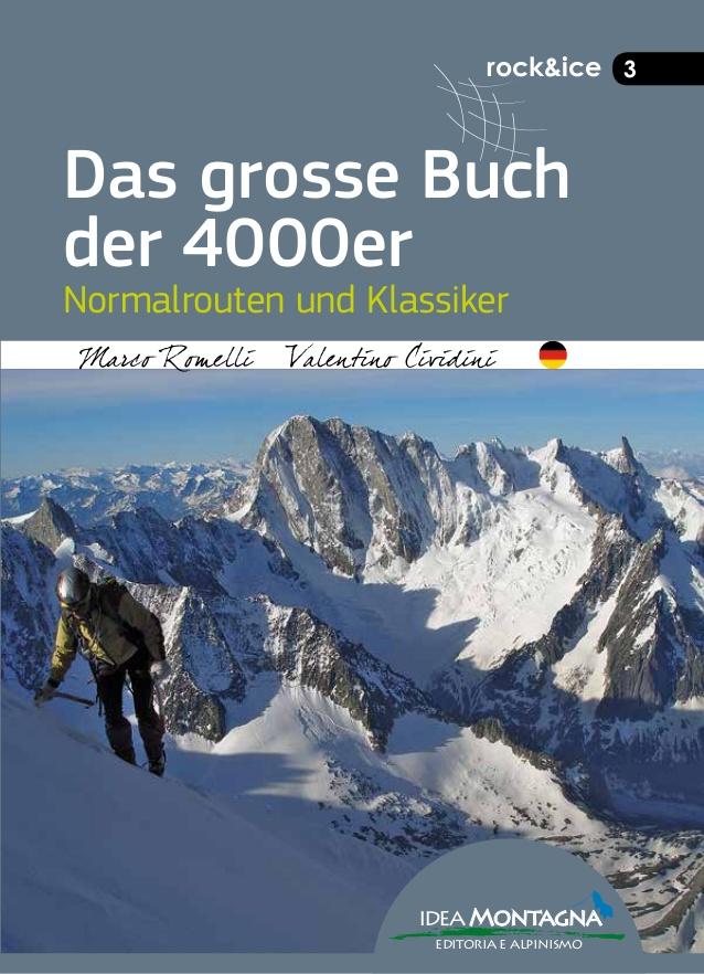 Das grosse Buch der 4000er 9788897299592 Valentino Cividini Idea Montagna   Klimmen-bergsport Zwitserland en Oostenrijk (en Alpen als geheel)